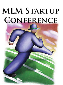 The Starting and Running the Successful MLM Company Conference